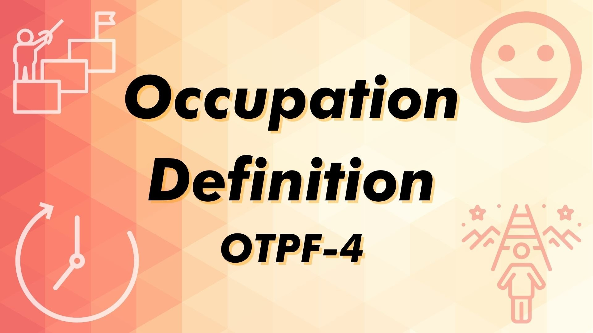 Occupation Definition OTPF-4